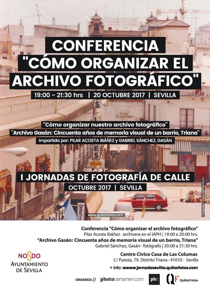 Conferencias CÓMO ORGANIZAR EL ARCHIVO FOTOGRÁFICO y ARCHIVO GASÁN