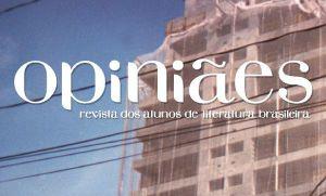 """Lançada a nova edição de """"Opiniães: revista dos alunos de literatura brasileira"""""""
