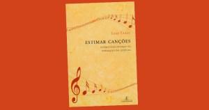 Livro explica o significado das canções brasileiras
