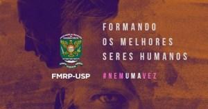 Faculdade de Medicina de Ribeirão Preto faz campanha para garantir os direitos humanos no ambiente educacional