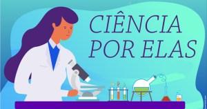 Evento on-line busca despertar interesse de meninas pela ciência