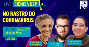Ciência USP: no rastro do coronavírus