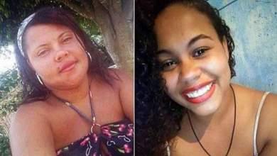 Photo of #Chapada: Primas são vítimas de feminicídio em Mundo Novo em menos de um mês; família está destroçada