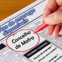 Ofertas de emprego disponíveis no Concelho de Mafra