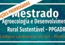Prorrogada inscrições do Mestrado em Agroecologia e Desenvolvimento Rural Sustentável
