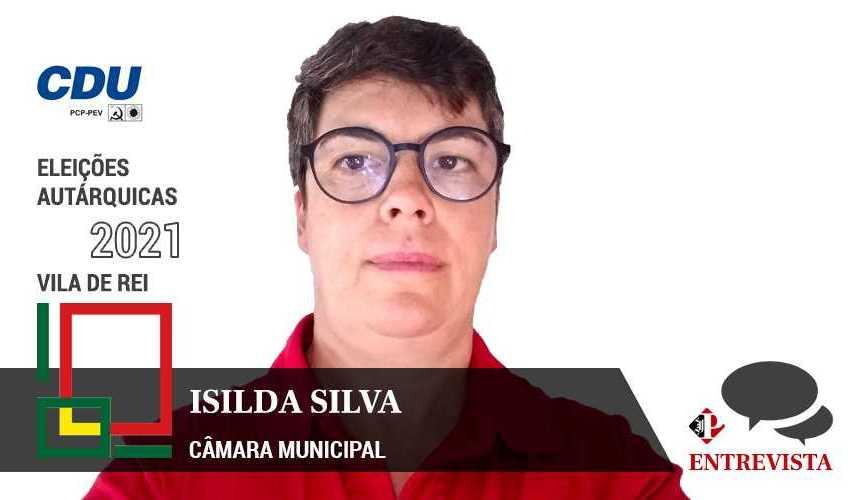 Autárquicas 2021: Isilda Silva é a candidata da CDU à Câmara Municipal de Vila de Rei