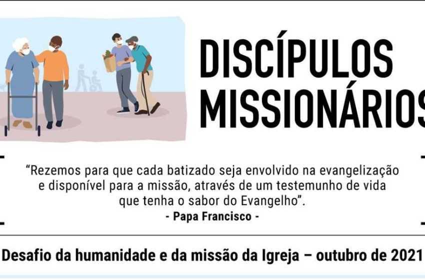 """Outubro, """"ser discípulo missionário"""""""
