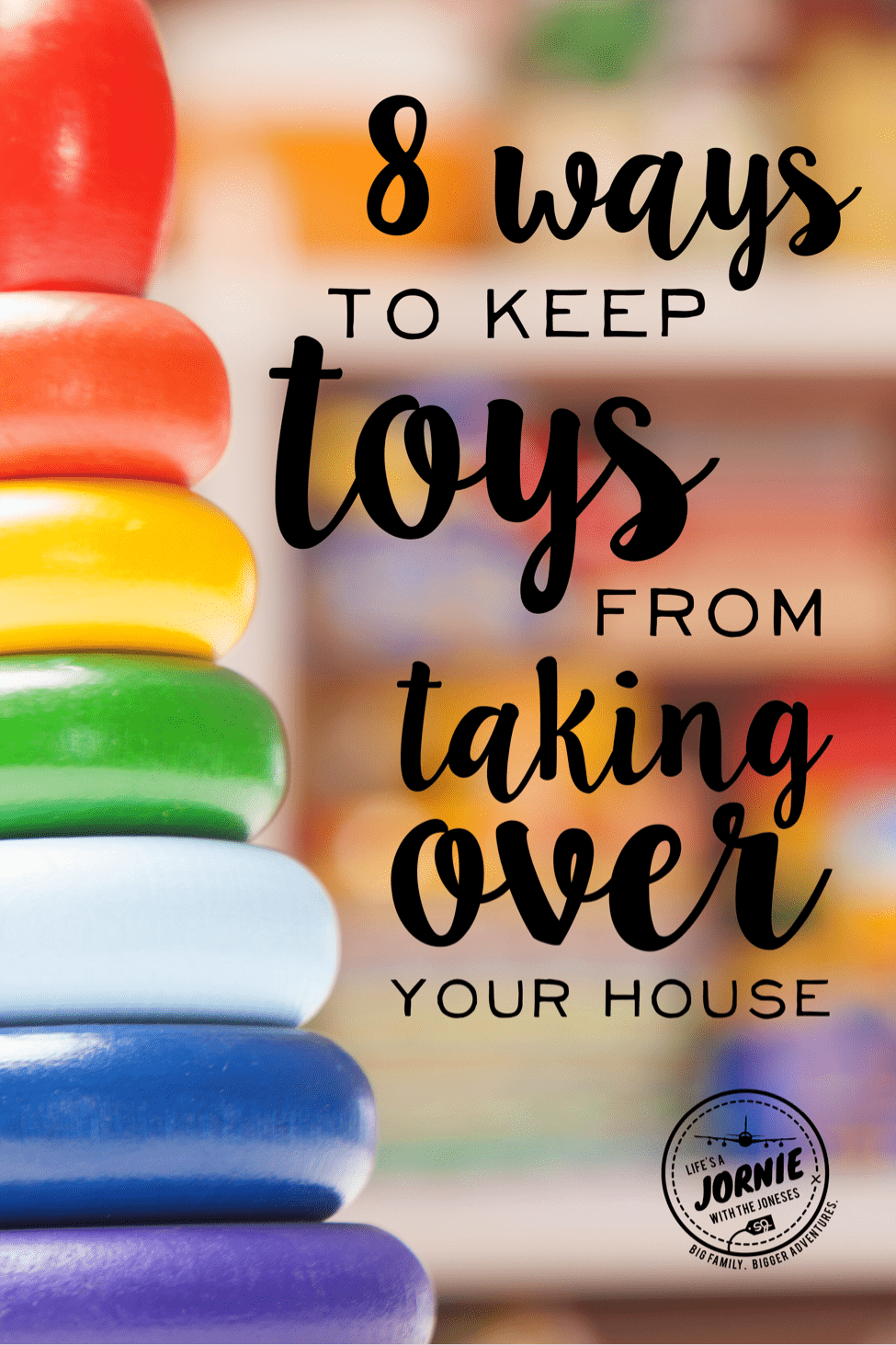 How to Keep Toys From Taking Over