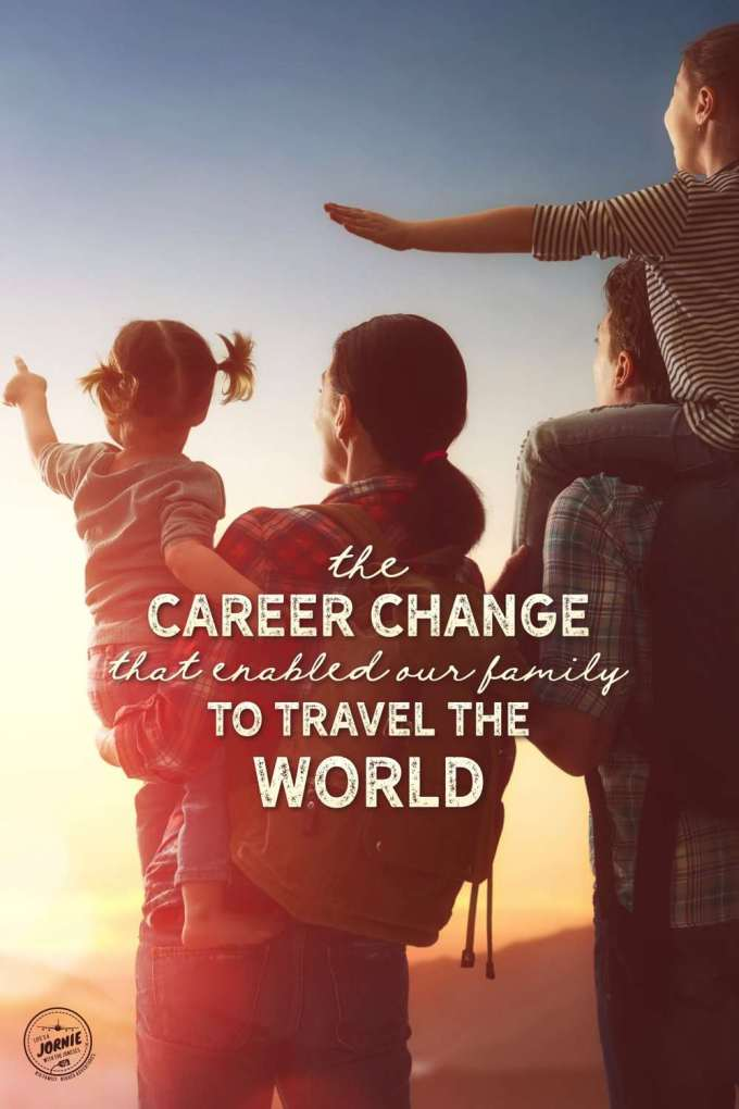 The career change that enabled our family to travel the world