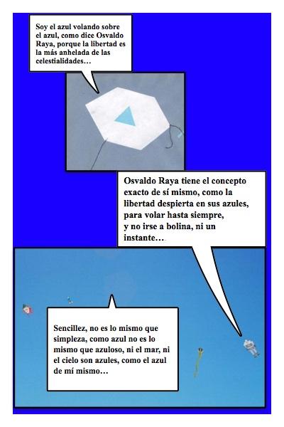 Papalote Bandera, de Osvaldo Raya, con la historieta de Josán Caballero, el titular...
