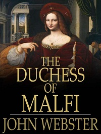 Duchess of Malfi