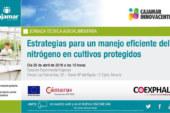 Día 25 de abril. Estrategias para un manejo eficiente del nitrógeno en cultivos protegidos