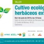 Día 4 de junio. Cultivo ecológico de herbáceos extensivos. Salamanca