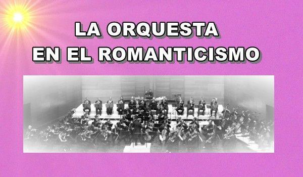 Orquesta en el Romanticismo