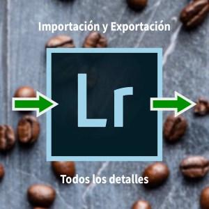Imagen de cabecera del curso de Importación y exportación con Lightroom Classic