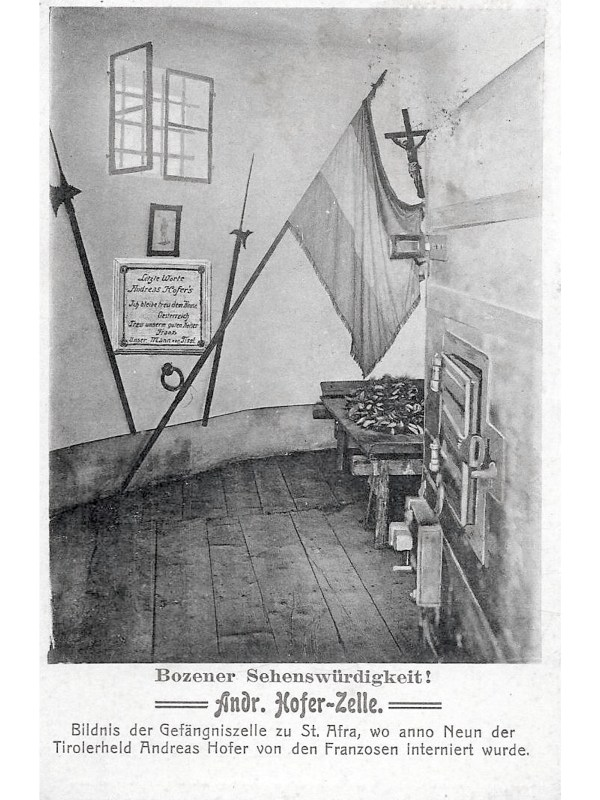 Bozen 1909, Andreas-Hofer-Zelle