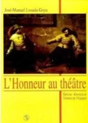 L'Honneur au théâtre