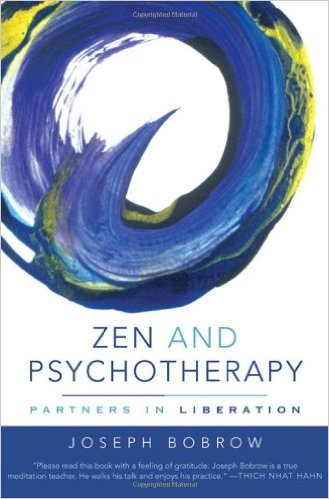 Zen and Psychotherapy, by Joseph Bobrow