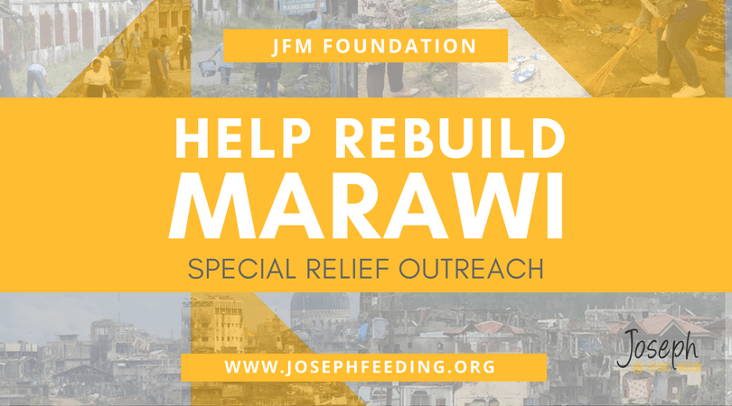 JFM: Help Rebuild Marawi - Special Relief Operation