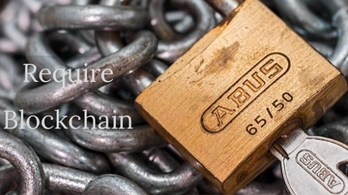 Require Block Chain