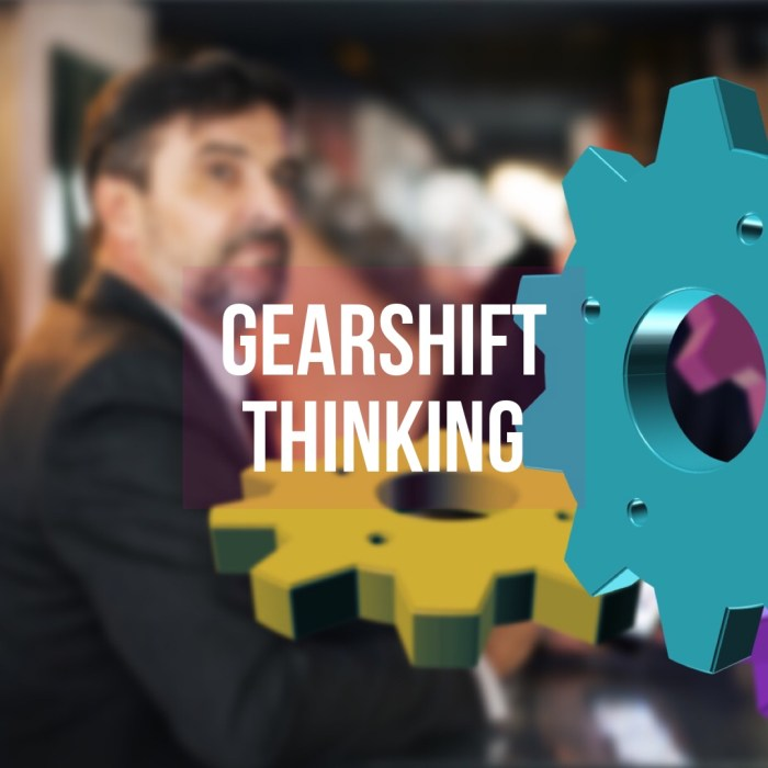 Gears of Time & Gear Shift Thinking