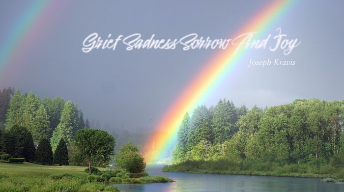 Grief Sadness Sorrow Joy