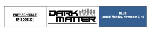 November 9, 2015: Official Prep Begins On Dark Matter Season 2!