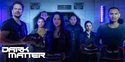 June 25, 2016: 6 Days To The Dark Matter Season 2 Premiere!  Tell Your Friends!