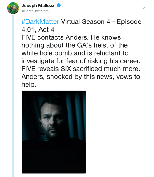 May 20, 2018: Dark Matter Virtual Season 4 – Episode 4.01, Act 4 (of 5)!