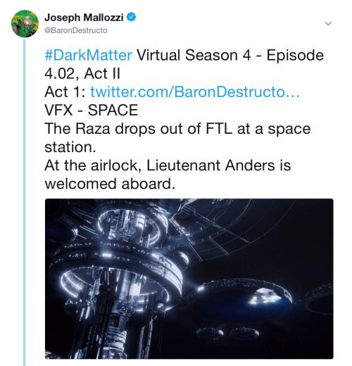 June 22, 2018: Dark Matter Virtual Season 4 – Episode 4.02, Act Ii!