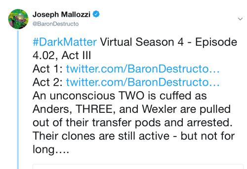 June 23, 2018: Dark Matter Virtual Season 4 – Episode 4.02, Act Iii!