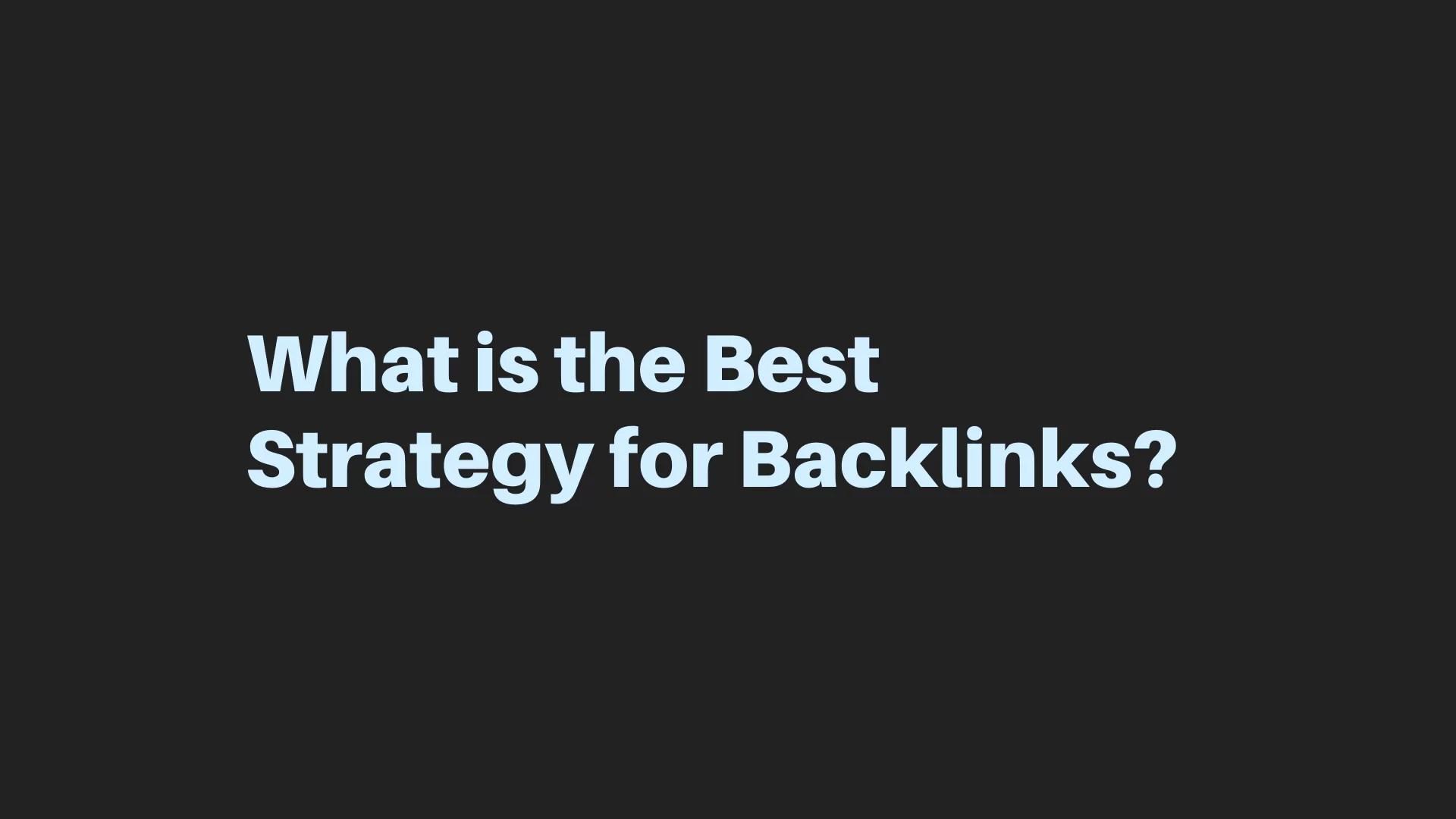 Backlinks Strategy