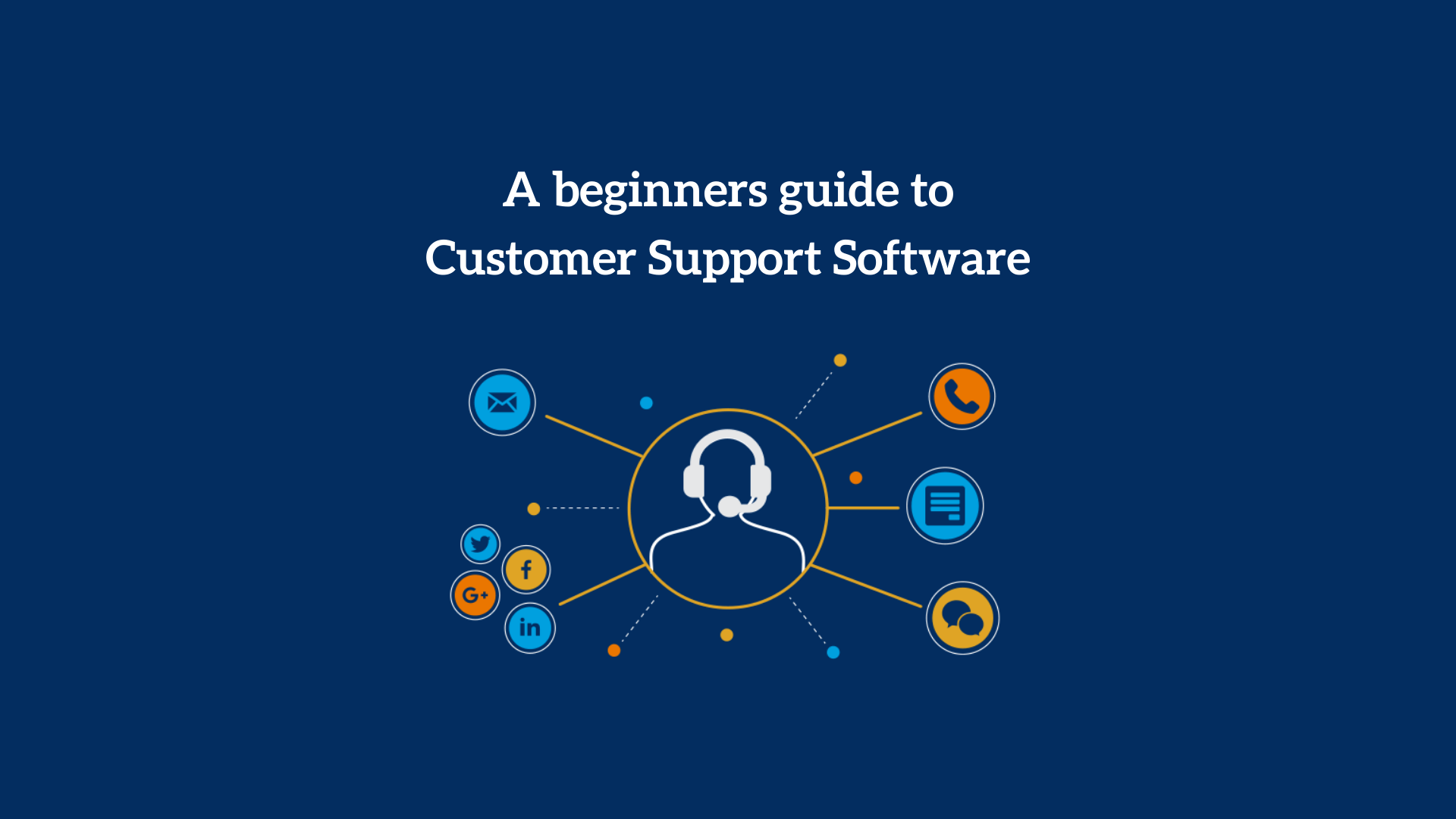 Customer Support Software | 10 Best & Business Benefits