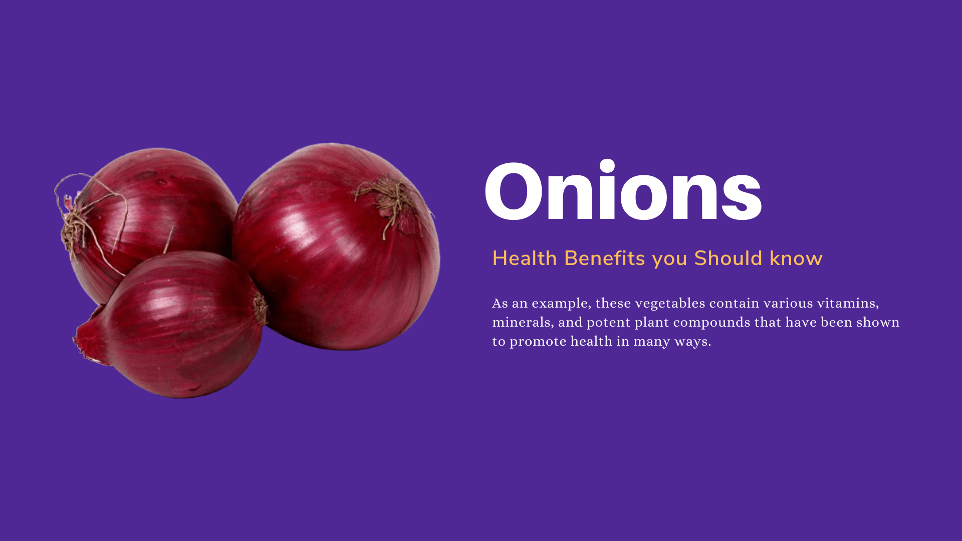 Onions | 10 Health Benefits that you Should know