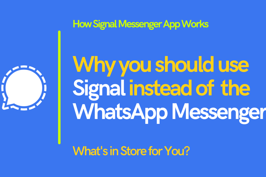 Why Use the Signal Messenger App?