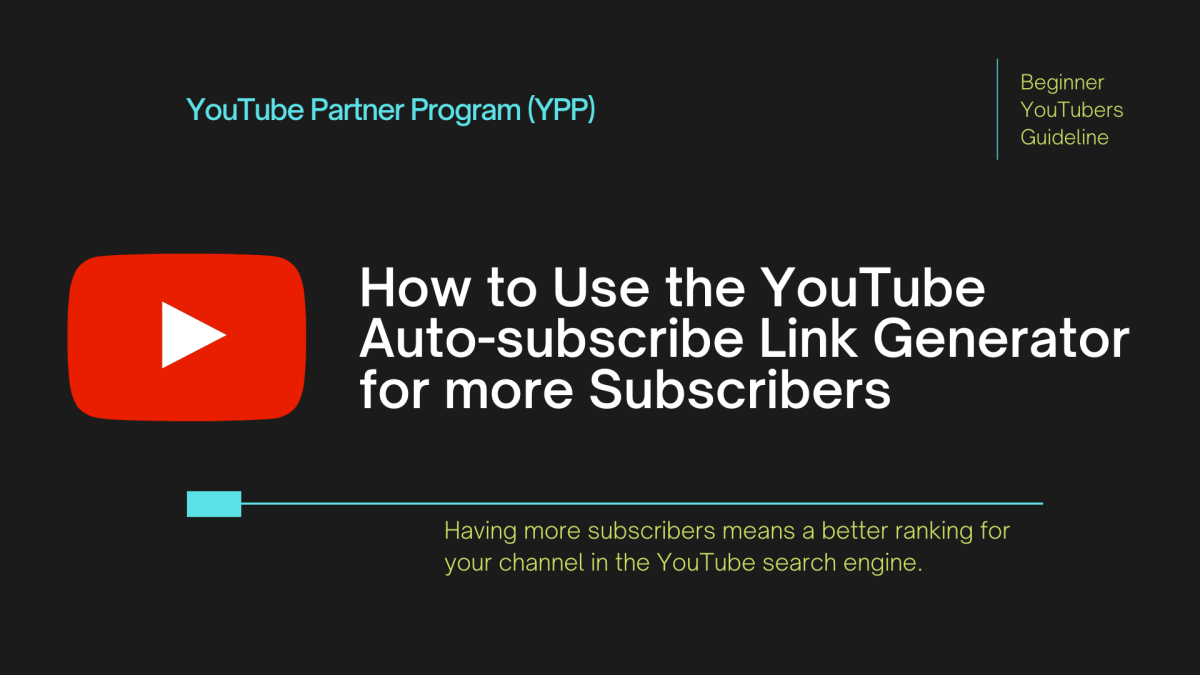 How YouTube Auto-subscribe Link Generator Works