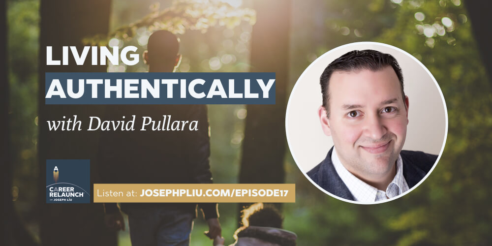 Living Authentically, with David Pullara- CR017