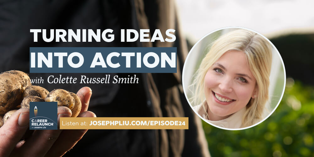 Turning Ideas into Action, with Colette Russell Smith- CR024