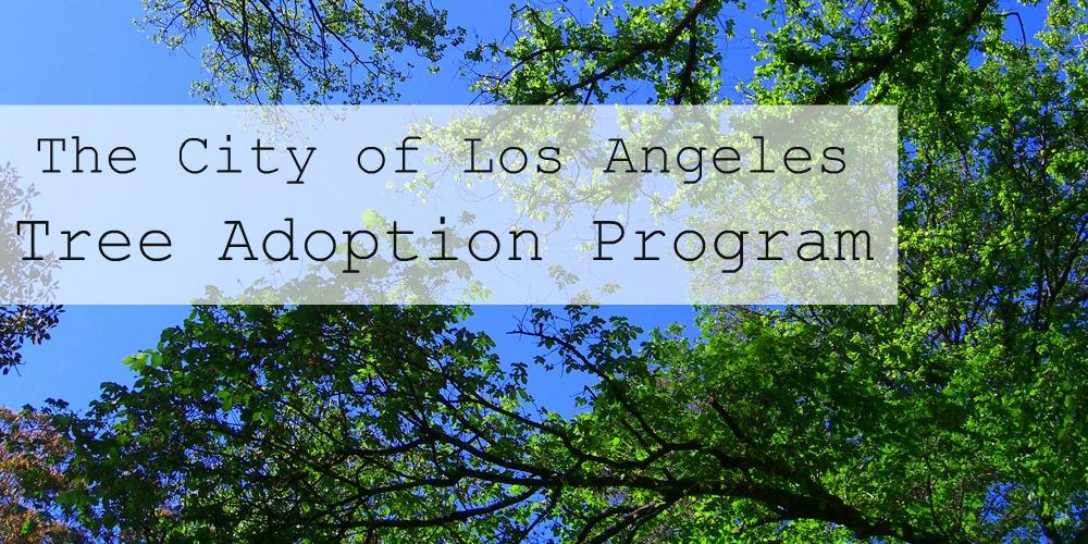 The City of Los Angeles Tree Adoption Program