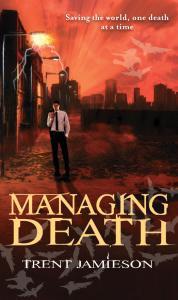 Trent Jamieson - Managing Death