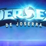 Hasta pronto, Héroes de Joserra