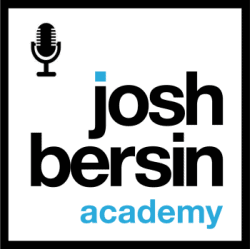 Josh Bersin Podcast