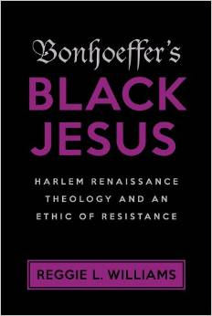Bonhoeffer's Black Jesus: A Review