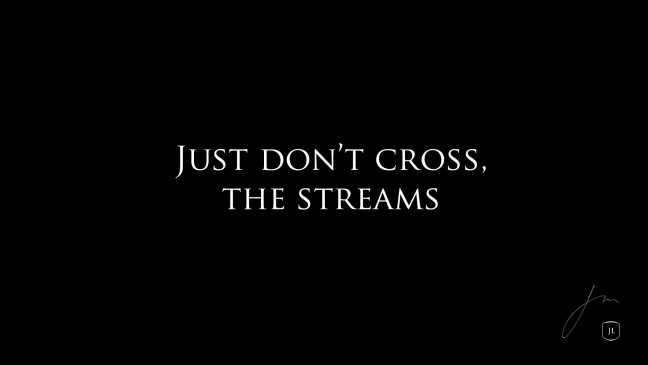 don't-cross-the-streams