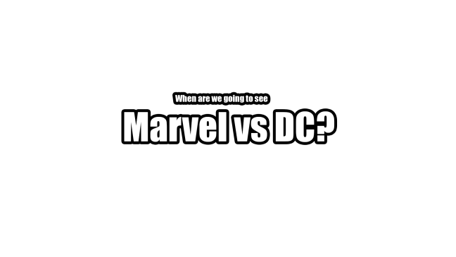 when-marvel-vs-dc