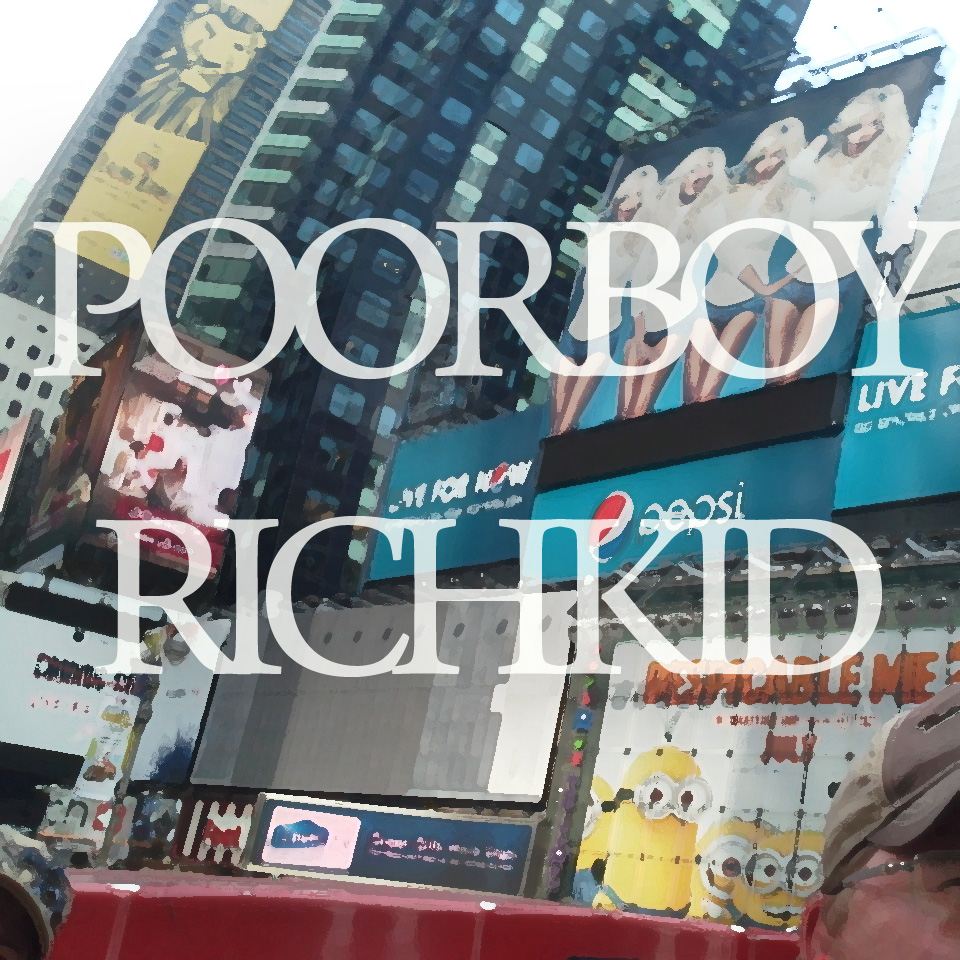 Poor Boy Rich Kid – #PoetryThursday