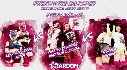 Hina and Leo Onozaki vs. Natsuko Tora and Natsu Sumire vs. Rina and Ruaka