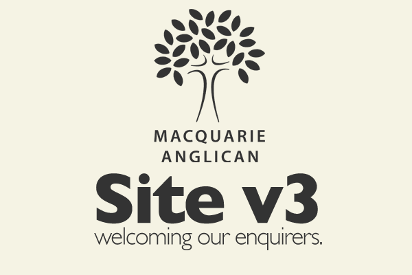 Macquarie Anglican - Site v3 - Welcoming our enquirers.