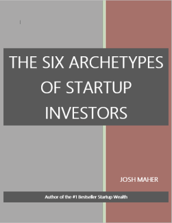 The Six Archetypes of Startup Investors