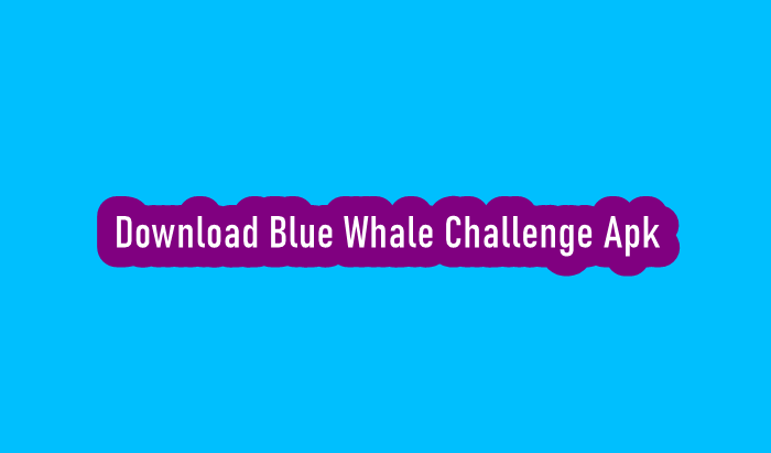 Download Blue Whale Challenge Apk Android dan iOS